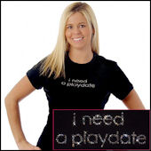 I Need a Playdate Bling Tee