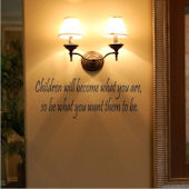 Children Will Become What You Are Wall Sticker