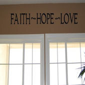 Faith Hope Love Vinyl Wall Sticker