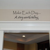 Make Each Day Vinyl Wall Sticker